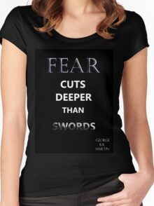 """Game of Thrones """"Fear Cuts Deeper Than Words"""" Women's Fitted Scoop T-Shirt"""