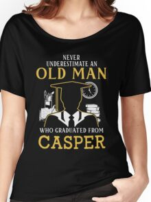 Never Underestimate An Old Man Who Graduated From Casper College Women's Relaxed Fit T-Shirt