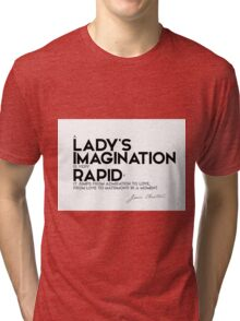 a lady's imagination is very rapid - jane austen Tri-blend T-Shirt
