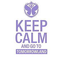 Keep Calm and go to Tomorrowland - Purple Photographic Print