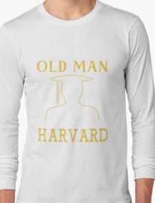 Never Underestimate An Old Man Who Graduated From Harvard University Long Sleeve T-Shirt
