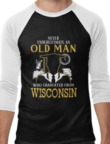 Never Underestimate An Old Man Who Graduated From University Of Wisconsin System Men's Baseball ¾ T-Shirt