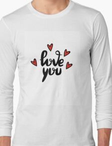 I love you hand lettering feelings happiness heart sign recognition Long Sleeve T-Shirt