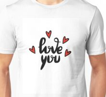 I love you hand lettering feelings happiness heart sign recognition Unisex T-Shirt