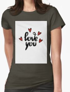 I love you hand lettering feelings happiness heart sign recognition Womens Fitted T-Shirt