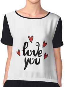 I love you hand lettering feelings happiness heart sign recognition Chiffon Top