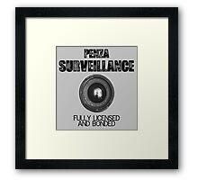 Penza Surveillance  Framed Print