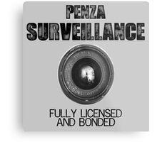 Penza Surveillance  Metal Print