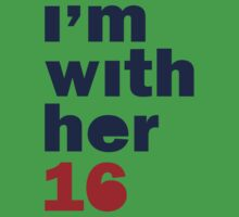 I'm With Her Hillary Clinton 2016 Women's Shirt Baby Tee