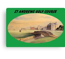 St Andrews Golf Course With Banner Canvas Print