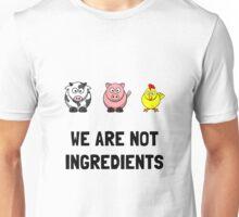 WeAre Not Ingredients Unisex T-Shirt