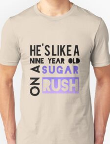 He is like a nine year old... Unisex T-Shirt