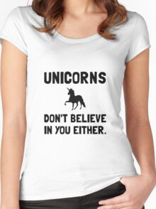 Unicorns Do Not Believe Women's Fitted Scoop T-Shirt