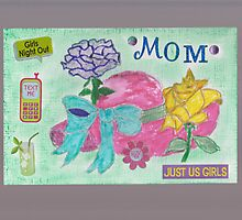 Mother's Day card! by Judy Niemi