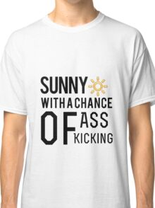 How's the weather in your world? Classic T-Shirt