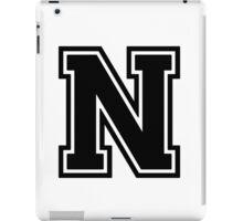 "Letter ""N""  - Varsity / Collegiate Font - Black Print iPad Case/Skin"