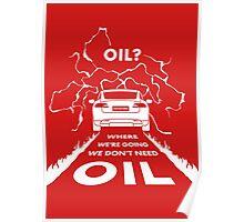 Oil? S #TFIR Poster