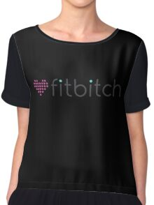 Fitbitch - funny sexy strong girl heart parody Chiffon Top