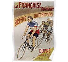 Unknown - La Francaise Diamant Poster. People portrait: man, bicycle ,  bicycling ,  cycle,  cycling,  enjoy,  free time,  fun,  hobbies,  hobby,  holiday Poster