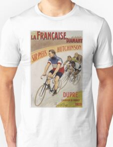 Unknown - La Francaise Diamant Poster. People portrait: man, bicycle ,  bicycling ,  cycle,  cycling,  enjoy,  free time,  fun,  hobbies,  hobby,  holiday Unisex T-Shirt