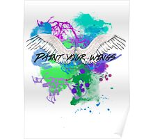 Paint Your Wings Poster