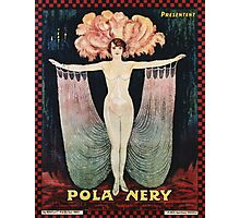 Unknown - Pola Nery Poster. Dancer painting: dance, ballet, dancing woman, ballerina, tutu, femine, women, dancer, disco, dancers, girls Photographic Print