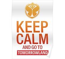Keep Calm and go to Tomorrowland - Yellow gradient Poster