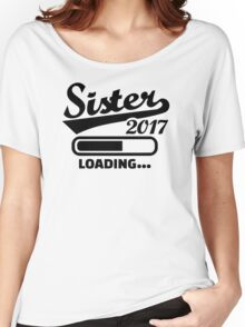 Sister 2017 Women's Relaxed Fit T-Shirt
