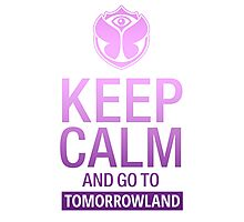 Keep Calm and go to Tomorrowland - Purple gradient Photographic Print