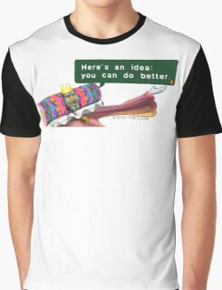 Katamari- King of all Cosmos 'Here's an idea: You can do better.' Graphic T-Shirt