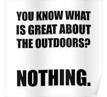 Outdoors Nothing Poster