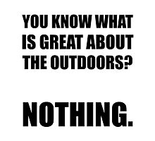 Outdoors Nothing Photographic Print