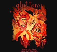 Gluttony- The Seven Sins Unisex T-Shirt