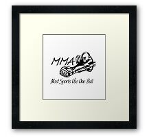 """Most Sports Use One Ball""  Framed Print"