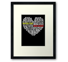 Wayhaught quotes - best of ; Framed Print