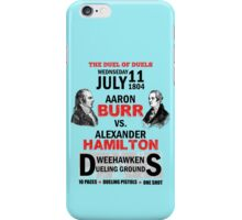Burr Vs Hamilton iPhone Case/Skin