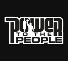Power To The People - BLACK by GetBigOnEm