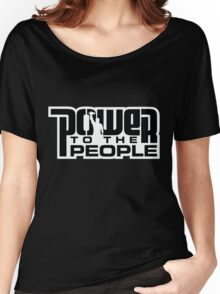Power To The People - BLACK Women's Relaxed Fit T-Shirt