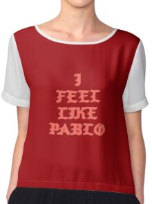 I FEEL LIKE PABLO Chiffon Top