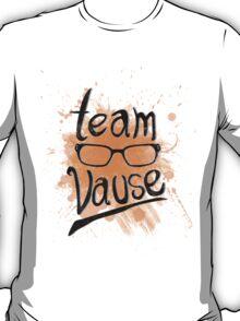 Team Vause! T-Shirt