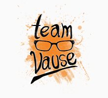 Team Vause! Unisex T-Shirt