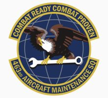 463rd Aircraft Maintenance Squadron - Combat Ready Combat Proven by VeteranGraphics