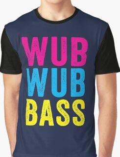 Wub Wub Bass! Graphic T-Shirt