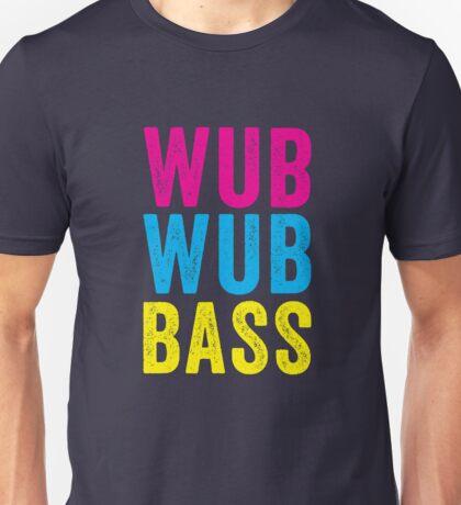Wub Wub Bass! Unisex T-Shirt