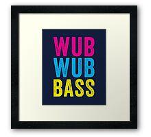 Wub Wub Bass! Framed Print
