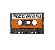Music Is Who We Are Photographic Print