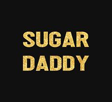 SUGAR DADDY Unisex T-Shirt