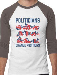 Politicians Change Positions T-Shirt
