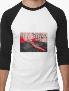 This girl is red hot Men's Baseball ¾ T-Shirt