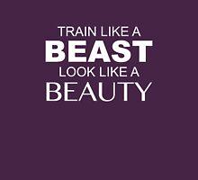 Train Like A Beast Look Like A Beauty Womens Fitted T-Shirt